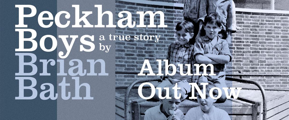 Peckham Boys by Brian Bath – Out Now